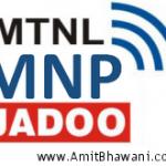 MTNL MNP Offers – Mumbai & Delhi Prepaid & Postpaid Schemes