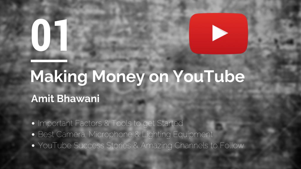 Making Money YouTube Amit Bhawani