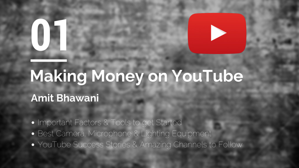 Making Money YouTube Amit Bhawani